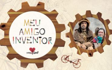 """Colégio Rio Branco oferece o espetáculo infantil """"Meu Amigo Inventor"""" gratuito"""