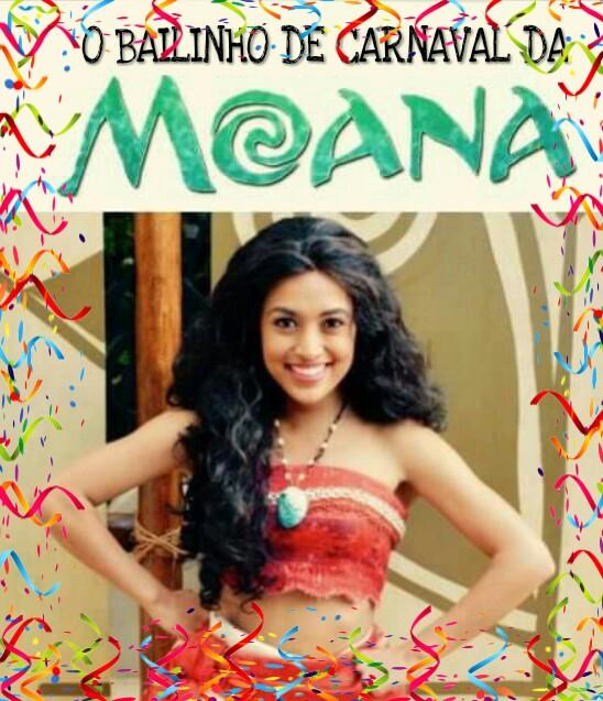 Bailinho de Carnaval da Moana tem marchinhas e muita diversão para a criançada