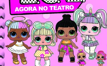 Bonequinhas LOL Surprise no Teatro Omni Corinthians com desconto do Passeios Kids