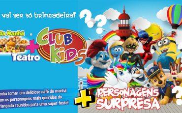 Club Kids, no Teatro BTC, é uma grande festa com café da manhã e presença de personagens