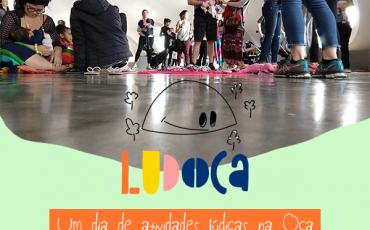 Parque do Ibirapuera promove a 2ª edição do LudOca, um dia com muitas atrações para os papais e crianças brincarem juntos